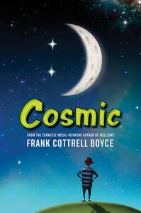 Foto Cover di Cosmic, Ebook inglese di Frank Cottrell Boyce, edito da HarperCollins