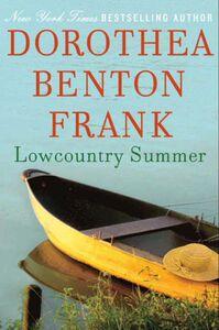 Foto Cover di Lowcountry Summer, Ebook inglese di Dorothea Benton Frank, edito da HarperCollins