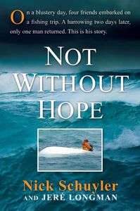 Foto Cover di Not Without Hope, Ebook inglese di Jere Longman,Nick Schuyler, edito da HarperCollins