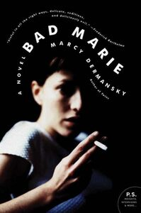 Foto Cover di Bad Marie, Ebook inglese di Marcy Dermansky, edito da HarperCollins