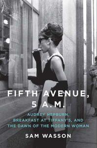 Foto Cover di Fifth Avenue, 5 A. M., Ebook inglese di Sam Wasson, edito da HarperCollins