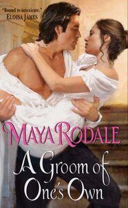 Foto Cover di A Groom of One's Own, Ebook inglese di Maya Rodale, edito da HarperCollins