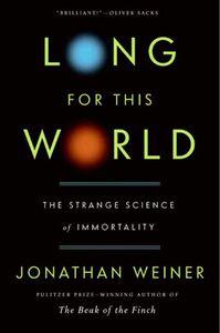Foto Cover di Long for This World, Ebook inglese di Jonathan Weiner, edito da HarperCollins