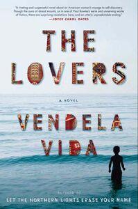 Foto Cover di The Lovers, Ebook inglese di Vendela Vida, edito da HarperCollins