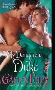 Foto Cover di My Dangerous Duke, Ebook inglese di Gaelen Foley, edito da HarperCollins