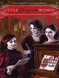 Foto Cover di Little Vampire Women, Ebook inglese di Louisa May Alcott,Lynn Messina, edito da HarperCollins