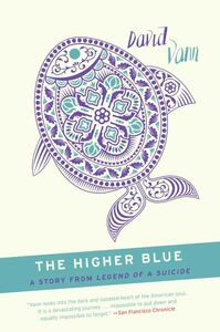 Foto Cover di The Higher Blue, Ebook inglese di David Vann, edito da HarperCollins