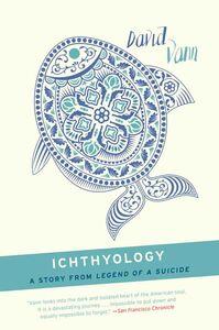 Foto Cover di Ichthyology, Ebook inglese di David Vann, edito da HarperCollins