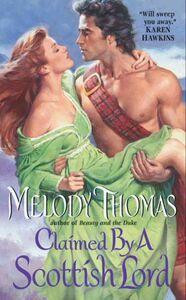 Foto Cover di Claimed By a Scottish Lord, Ebook inglese di Melody Thomas, edito da HarperCollins