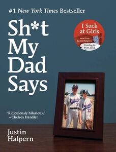 Foto Cover di Sh*t My Dad Says, Ebook inglese di Justin Halpern, edito da HarperCollins
