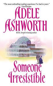 Foto Cover di Someone Irresistible, Ebook inglese di Adele Ashworth, edito da HarperCollins