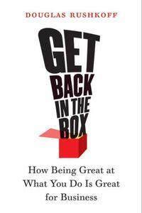 Foto Cover di Get Back in the Box, Ebook inglese di Douglas Rushkoff, edito da HarperCollins