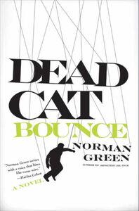 Foto Cover di Dead Cat Bounce, Ebook inglese di Norman Green, edito da HarperCollins