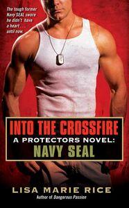 Foto Cover di Into the Crossfire, Ebook inglese di Lisa Marie Rice, edito da HarperCollins