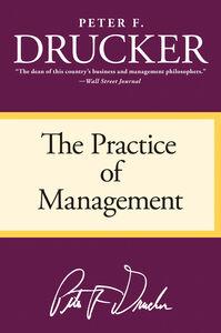 Foto Cover di The Practice of Management, Ebook inglese di Peter F. Drucker, edito da HarperCollins