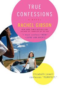 Foto Cover di True Confessions, Ebook inglese di Rachel Gibson, edito da HarperCollins
