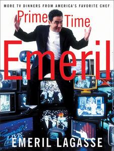 Foto Cover di Prime Time Emeril, Ebook inglese di Emeril Lagasse, edito da HarperCollins