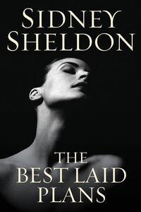 Foto Cover di The Best Laid Plans, Ebook inglese di Sidney Sheldon, edito da HarperCollins