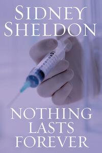 Foto Cover di Nothing Lasts Forever, Ebook inglese di Sidney Sheldon, edito da HarperCollins