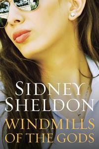Ebook in inglese Windmills of the Gods Sheldon, Sidney