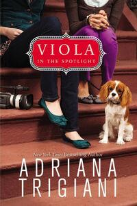 Foto Cover di Viola in the Spotlight, Ebook inglese di Adriana Trigiani, edito da HarperCollins