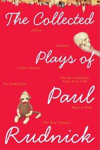 Foto Cover di The Collected Plays of Paul Rudnick, Ebook inglese di Paul Rudnick, edito da HarperCollins
