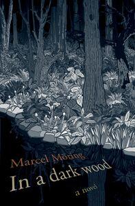 Foto Cover di In a Dark Wood, Ebook inglese di Marcel Moring, edito da HarperCollins