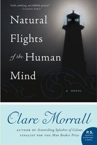 Foto Cover di Natural Flights of the Human Mind, Ebook inglese di Clare Morrall, edito da HarperCollins