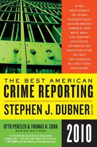 Foto Cover di The Best American Crime Reporting 2010, Ebook inglese di Thomas H. Cook,Otto Penzler, edito da HarperCollins