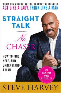 Foto Cover di Straight Talk, No Chaser, Ebook inglese di Steve Harvey, edito da HarperCollins