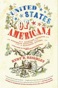 Foto Cover di United States of Americana, Ebook inglese di Kurt B. Reighley,Aaron Bagley, edito da HarperCollins