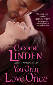 Foto Cover di You Only Love Once, Ebook inglese di Caroline Linden, edito da HarperCollins