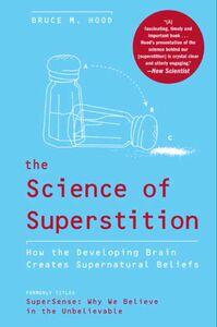 Foto Cover di The Science of Superstition, Ebook inglese di Bruce M. Hood, edito da HarperCollins