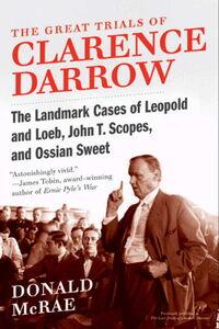 Foto Cover di The Great Trials of Clarence Darrow, Ebook inglese di Donald McRae, edito da HarperCollins