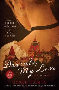 Foto Cover di Dracula, My Love, Ebook inglese di Syrie James, edito da HarperCollins