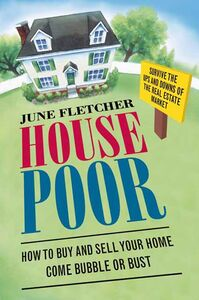 Foto Cover di House Poor, Ebook inglese di June Fletcher, edito da HarperCollins