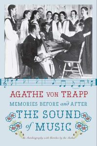Foto Cover di Memories Before and After the Sound of Music, Ebook inglese di Agathe von Trapp, edito da HarperCollins