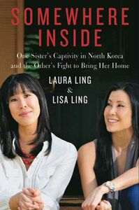 Foto Cover di Somewhere Inside, Ebook inglese di Laura Ling,Lisa Ling, edito da HarperCollins