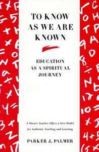 Foto Cover di To Know as We Are Known, Ebook inglese di Parker J. Palmer, edito da HarperCollins