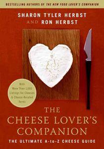 Foto Cover di The Cheese Lover's Companion, Ebook inglese di Ron Herbst,Sharon T. Herbst, edito da HarperCollins