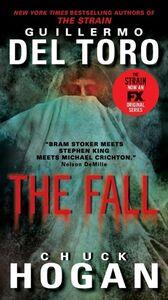 Foto Cover di The Fall, Ebook inglese di Chuck Hogan,Guillermo Del Toro, edito da HarperCollins