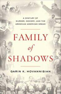 Foto Cover di Family of Shadows, Ebook inglese di Garin K. Hovannisian, edito da HarperCollins