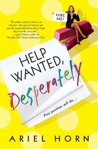 Foto Cover di Help Wanted, Desperately, Ebook inglese di Ariel Horn, edito da HarperCollins