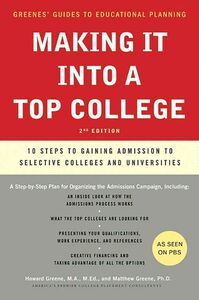 Foto Cover di Making It into a Top College, Ebook inglese di Howard Greene,Matthew W. Greene, edito da HarperCollins