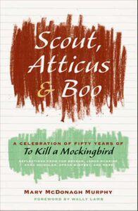 Foto Cover di Scout, Atticus, & Boo, Ebook inglese di Mary McDonagh Murphy, edito da HarperCollins