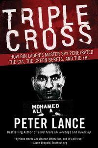 Foto Cover di Triple Cross, Ebook inglese di Peter Lance, edito da HarperCollins