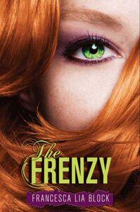 Foto Cover di The Frenzy, Ebook inglese di Francesca Lia Block, edito da HarperCollins