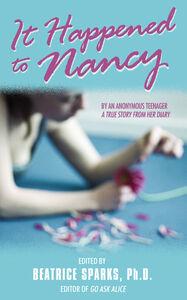 Foto Cover di It Happened to Nancy, Ebook inglese di Beatrice Sparks, edito da HarperCollins