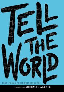 Foto Cover di Tell the World, Ebook inglese di WritersCorps, edito da HarperCollins
