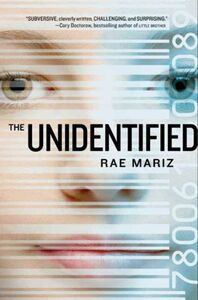 Foto Cover di The Unidentified, Ebook inglese di Rae Mariz, edito da HarperCollins